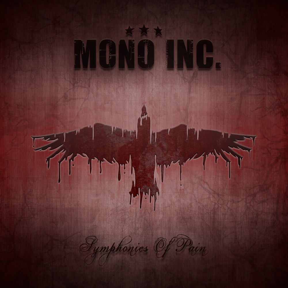 MONO INC. – Symphonies of Pain – Hits and Rarities
