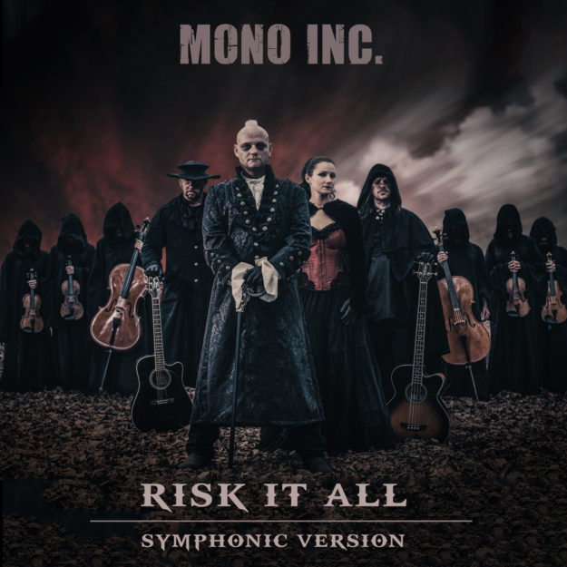 MONO INC. Risk It All Cover Symphonic Version